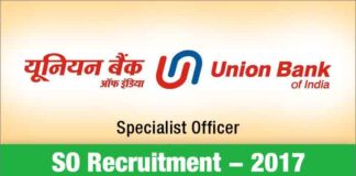 Union Bank of India Specialist Officer Recruitment 2017