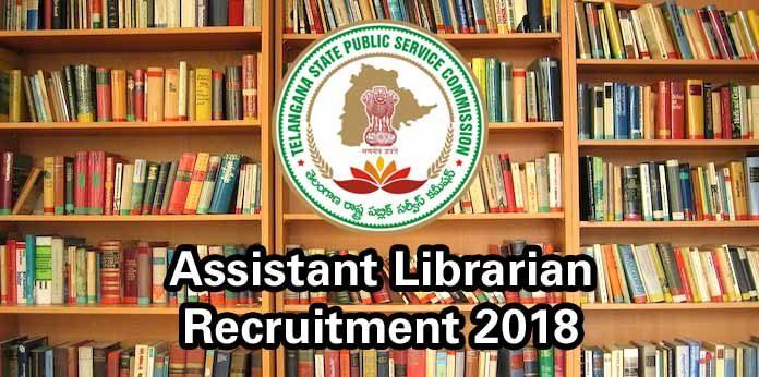 TSPSC Assistant Librarian Recruitment 2018