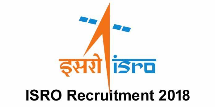 ISRO Recruitment 2018 Scientist Engineer 106 posts