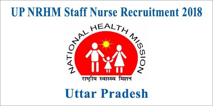 UP NRHM Staff Nurse Recruitment 2018