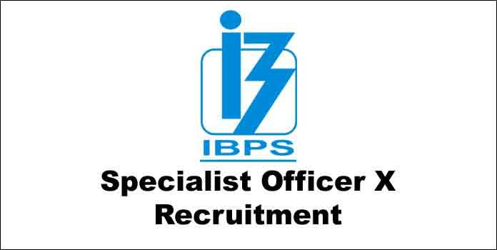 IBPS SO X Recruitment 2021