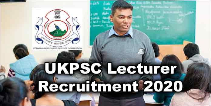 UKPSC Lecturer Recruitment 2020