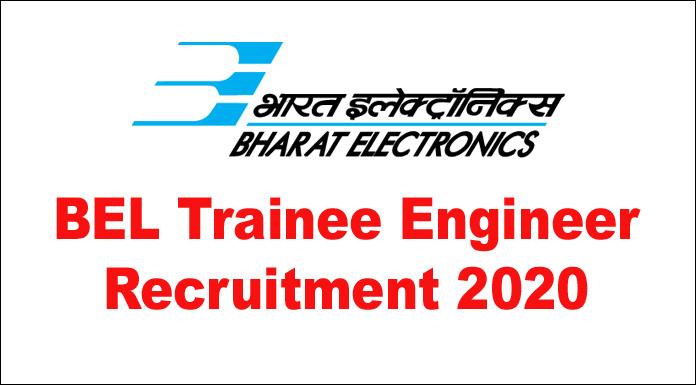 BEL Trainee Engineer Recruitment 2020